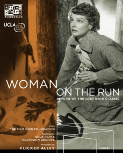 WOMAN ON THE RUN (USA, 1950) by Norman Foster Flicker Alley, LLC./The Film Noir Foundation (Blu-Ray + DVD)