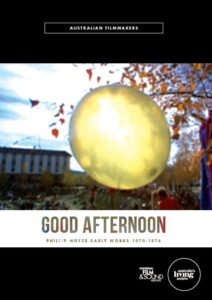 GOOD AFTERNOON (Australia, 1971) by Phil Noyce National Film and Sound Archive of Australia (DVD)